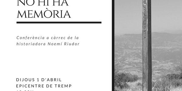"""Conferència """"Memòria Històrica: sense recerca no hi ha memòria"""""""