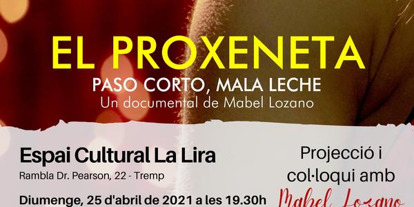 """Documental """"El Proxeneta"""""""